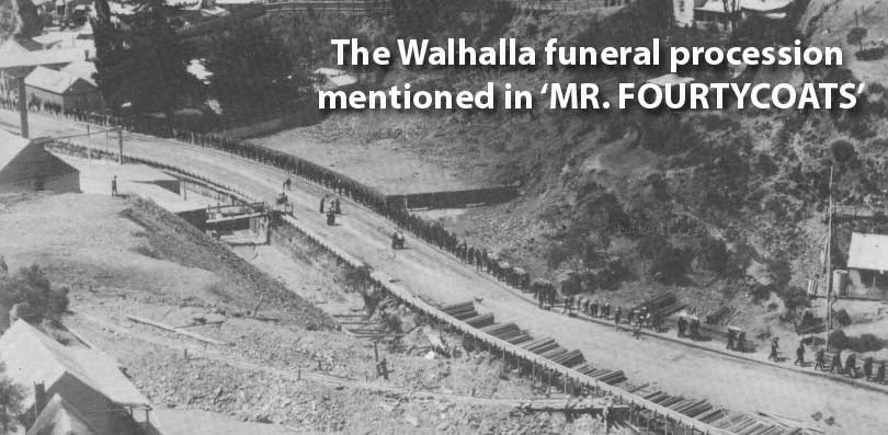The-Walhalla-Funeral-procession-Mr-Fourtycoats